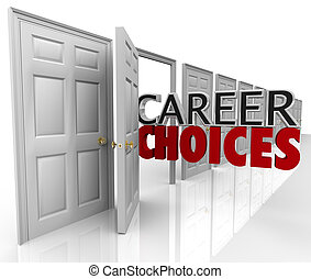 Career Choices Words Many Doors Opportunities Jobs - The ...