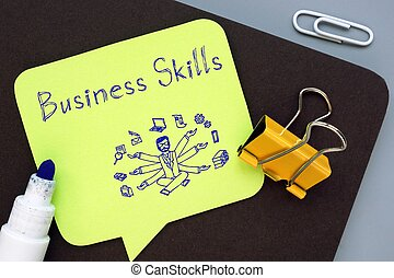 Career concept meaning Business Skills with sign on the piece of paper.