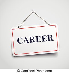 career hanging sign