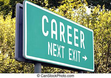Career - next exit sign