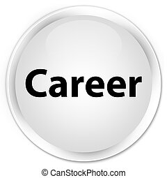Career premium white round button