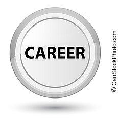 Career prime white round button