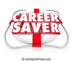 Career Saver Life Preserver Career Job Rescue