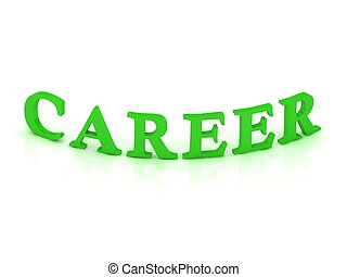 CAREER sign with green word