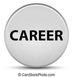 Career special white round button