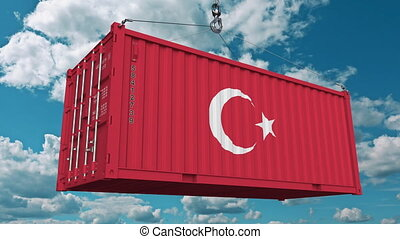 Cargo container with flag of Turkey. Turkish import or...