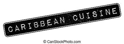 Caribbean Cuisine rubber stamp