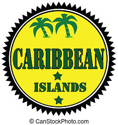 Caribbean Islands-label - Label with text Caribbean Islands...