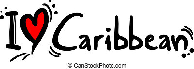 Caribbean love - Creative design of caribbean love