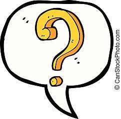 caricatura, marca pergunta, com, borbulho fala