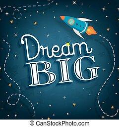 carino, inspirational, manifesto, citazione, tipografico, illustrazione, vettore, grande, sogno