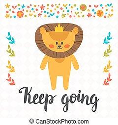 carino, poco, poster., going., motivazionale, quote., mano, leone, inspirational, disegnato, custodire, lettering.