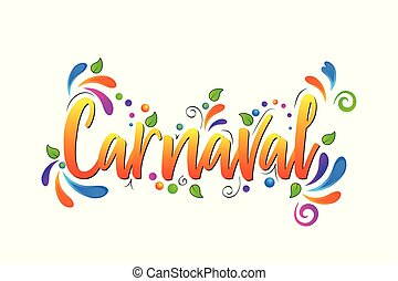 Carnaval! Colorful Vector lettering isolated illustration on white background