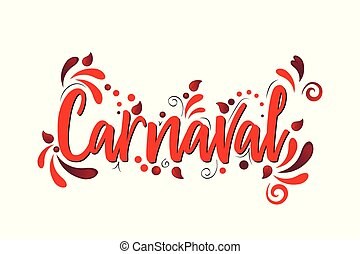 Carnaval! Red Vector lettering isolated illustration on white background