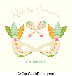 Carnival mask with feathers and maracas on isolated white background