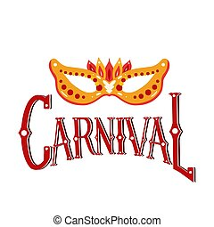 Carnival. Red lettering with decorations and flat gold masquerade mask on white background. Festive calligraphy quote. Vector element