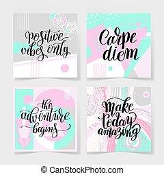 carpe diem, the adventure begins, make today amazing, positive v