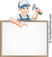 Carpenter sign - A carpenter or builder holding a claw...
