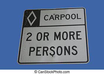 carpool vehicles only sign two or more persons