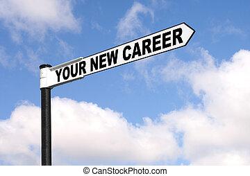 carreira, novo, seu, signpost
