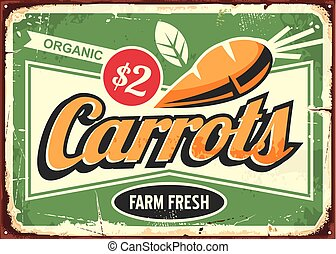 Carrots vintage tin sign for fresh farm vegetable
