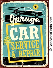 Cars and garage retro sign template. Car service and repair...