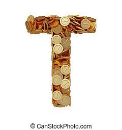 carta alfabeto, t, con, dorado, coins, aislado, blanco, plano de fondo