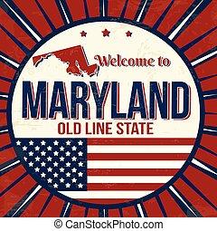 cartaz, maryland, bem-vindo, grunge, vindima