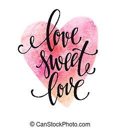 cartel, acuarela, letras, amor, dulce, love., vector, ilustración
