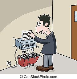 Conceptual cartoon about male office worker whose complaints shredded into bin