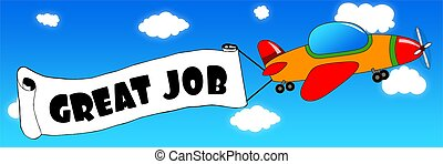 Cartoon aeroplane and banner with GREAT JOB text on a blue sky background.