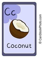 Cartoon alphabet food flash card for education. Letter C - coconut.