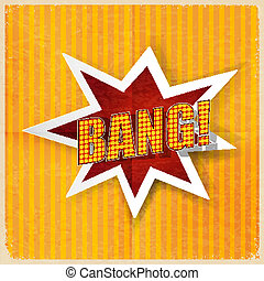 Cartoon Bang on a yellow background, old-fashioned. Vector illus
