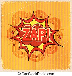 Cartoon blast ZAP! on a yellow background, old-fashioned. Vector