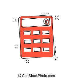 Cartoon calculator icon in comic style. Calculate illustration pictogram. Calculator sign splash business concept.