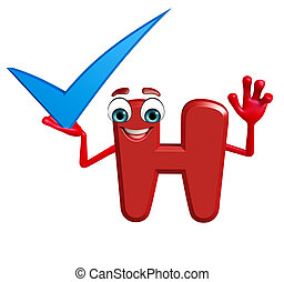Cartoon Character of alphabet H with right sign