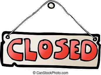 Closed Sign Stock Illustrations – 39,568 Closed Sign Stock ...  Cartoon Closed