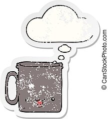 cartoon cup and thought bubble as a distressed worn sticker