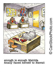 Cartoon gag about office life - Cartoon gag about an office...