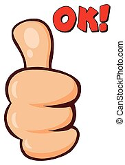 Cartoon Hand Giving Thumbs Up Gesture With Text OK