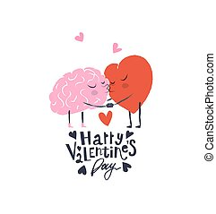 Cartoon Illustration of the Heart and Brain. Heart and Brain are in love hold hands and kiss each other. Happy Valentines Day Lettering.