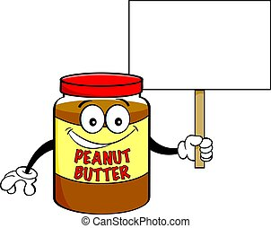 Cartoon jar of peanut butter holding a sign.