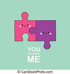 Cartoon kawaii puzzle pieces. Cute funny characters with typography You complete me. illustration for valentine s day and romantic design.
