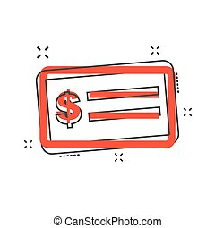 Cartoon money check icon in comic style. Bank checkbook...