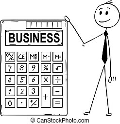 Cartoon of Businessman Standing With Big Electronic Calculator and Business Text