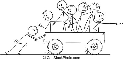 Cartoon of Group or Team of Men or Businessmen Riding on Cart Pushed by One Man and Complaining About Speed