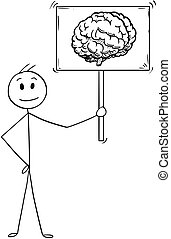 Cartoon of Man or Businessman Holding Sign with Brain Image...