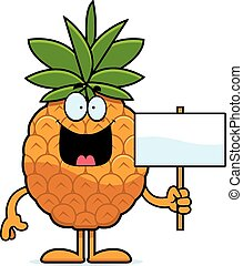 Cartoon Pineapple Sign - A cartoon illustration of a...
