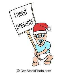 Cartoon protesting baby with banner - i need presents . New year. Isolated vector illustration