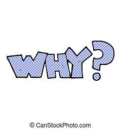 cartoon shout WHY?
